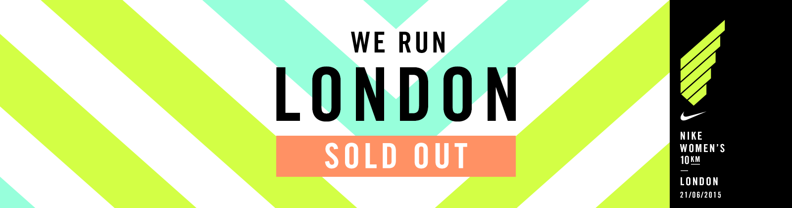 huge selection of 2c046 47acc NIKE WOMEN S 10KM LONDON IS SOLD OUT   Nike